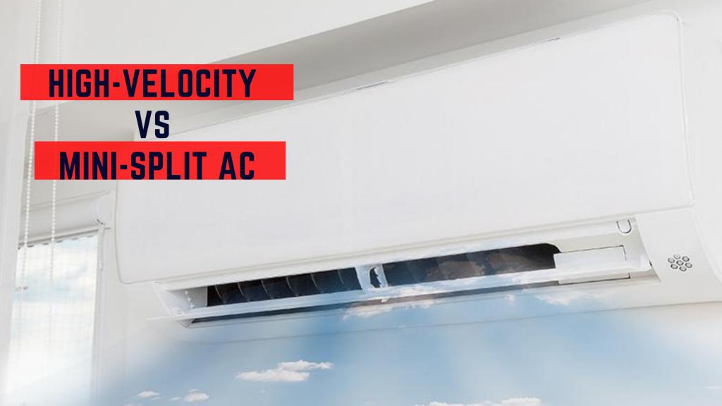 High-Velocity vs mini-split ac systems banner