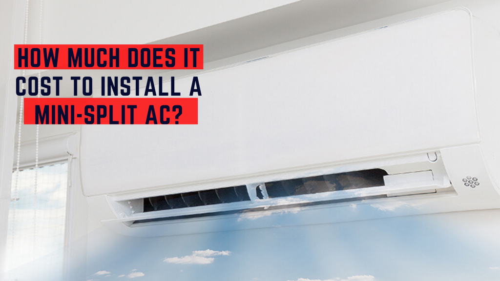How much does it cost to install a mini split ac system article banner